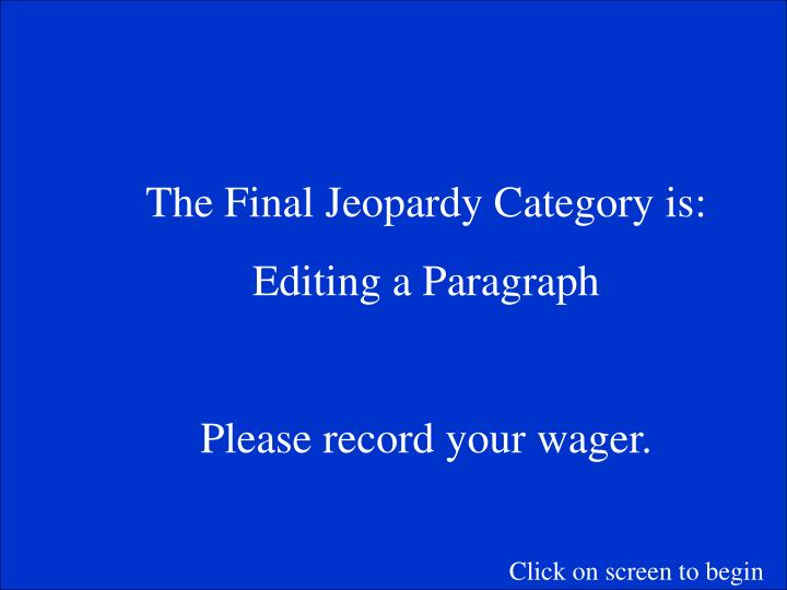 The Final Jeopardy Category is