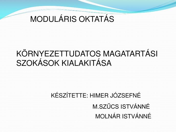 MODULÁRIS OKTATÁS