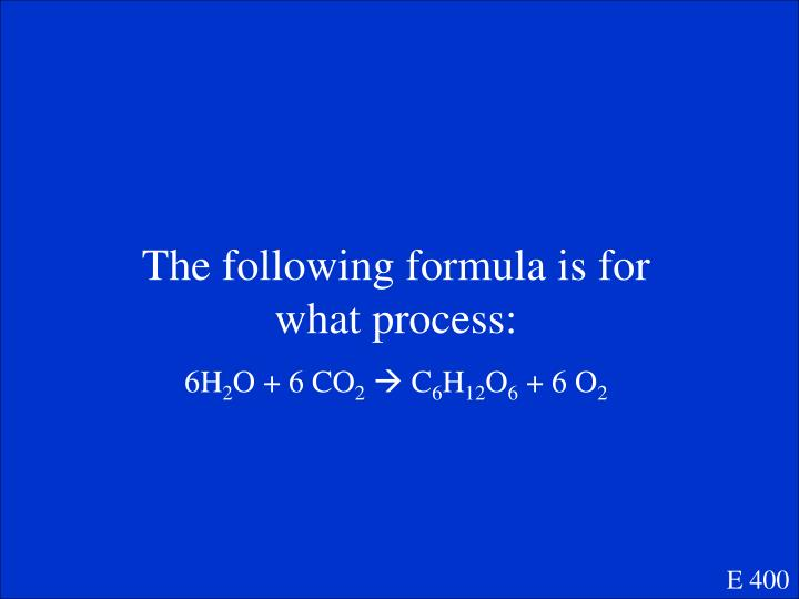 The following formula is for what process: