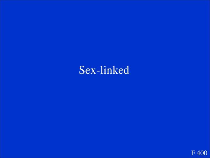 Sex-linked