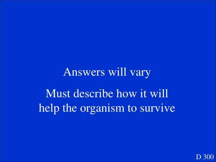 Answers will vary