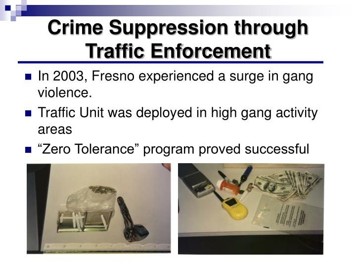 Crime Suppression through Traffic Enforcement