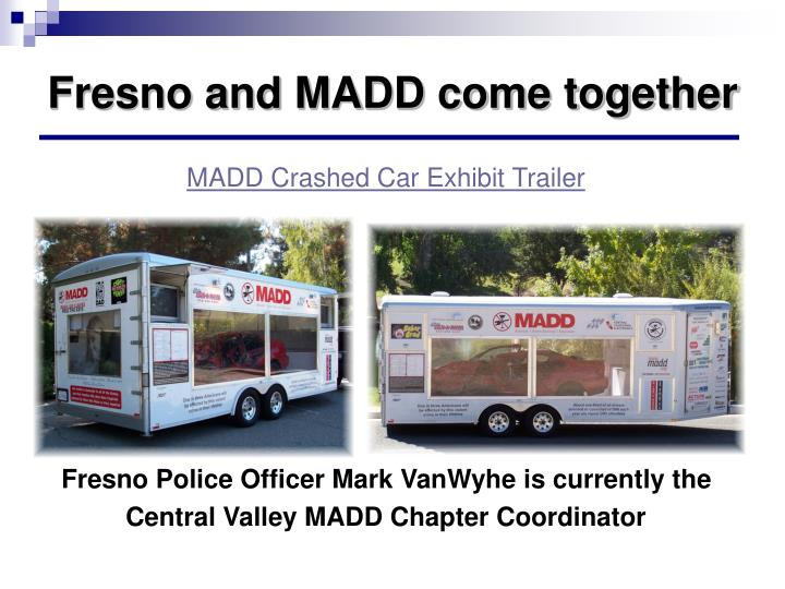 MADD Crashed Car Exhibit Trailer