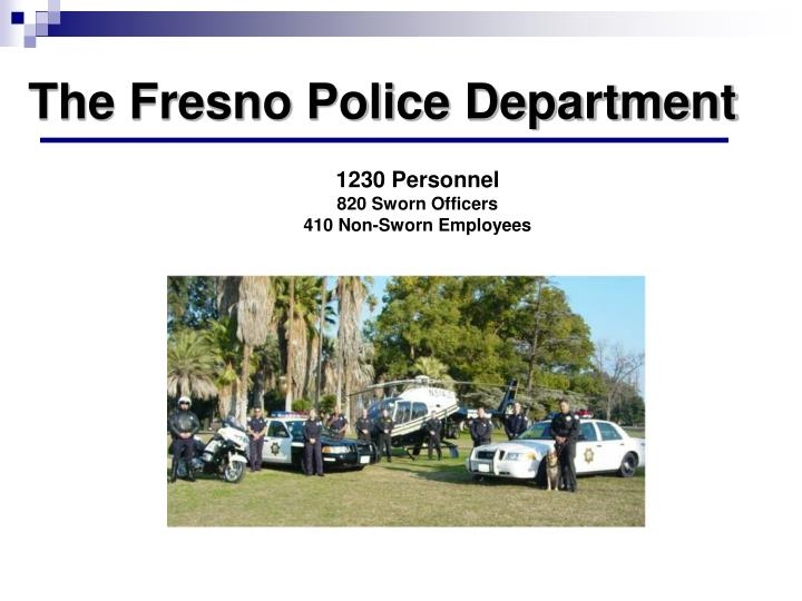 The fresno police department