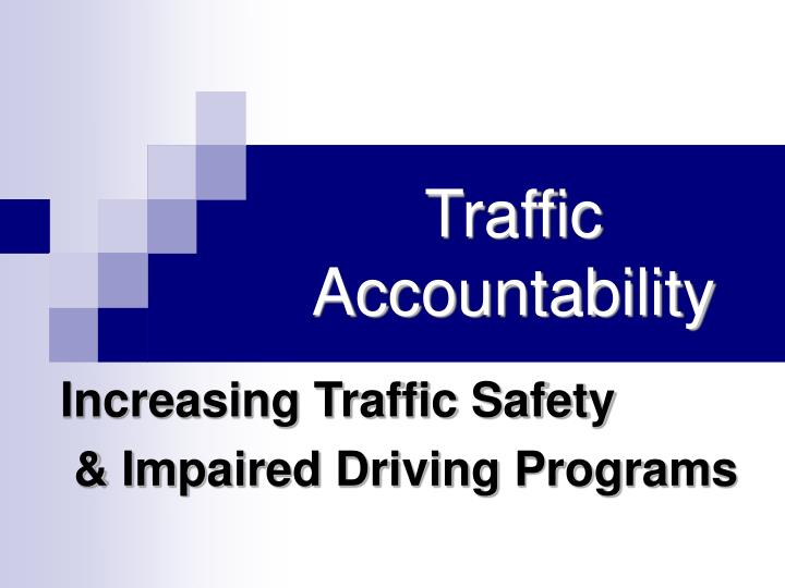 Traffic accountability