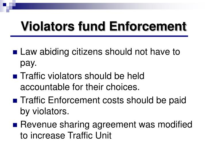 Violators fund Enforcement