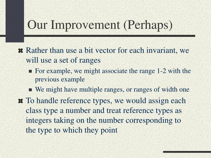 Our Improvement (Perhaps)
