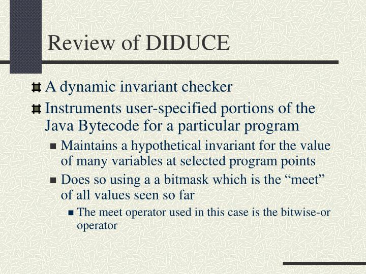 Review of DIDUCE