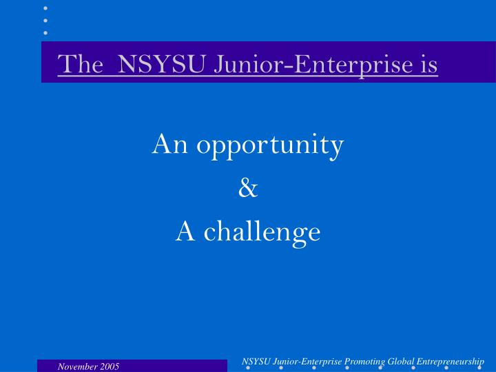 The  NSYSU Junior-Enterprise is