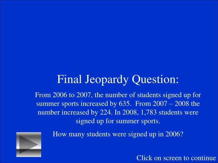 Final Jeopardy Question: