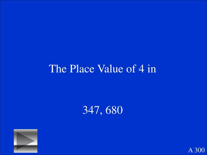 The Place Value of 4 in