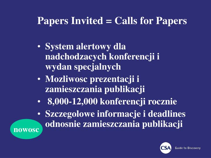 Papers Invited = Calls for Papers