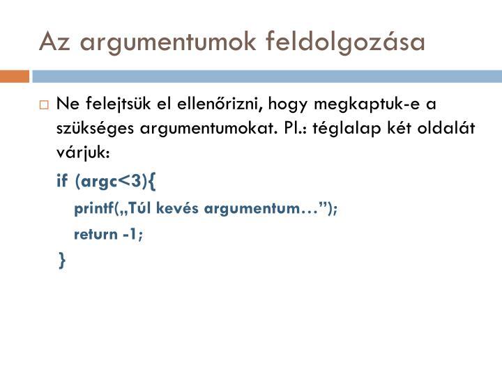 Az argumentumok feldolgozása