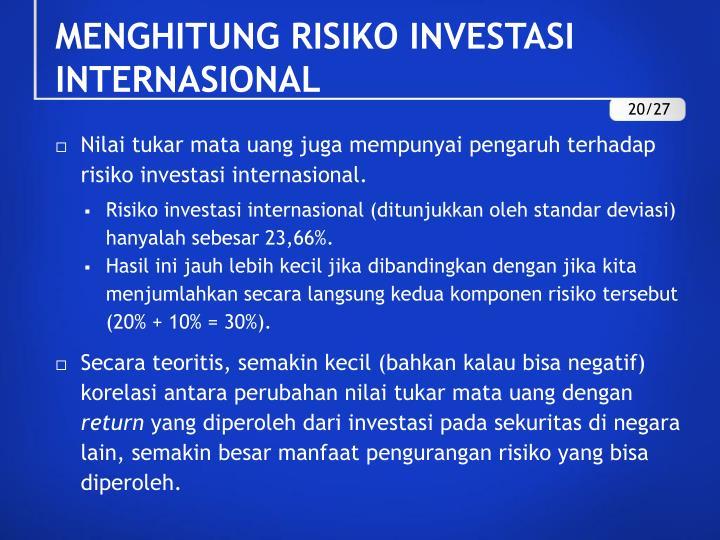 MENGHITUNG RISIKO INVESTASI INTERNASIONAL