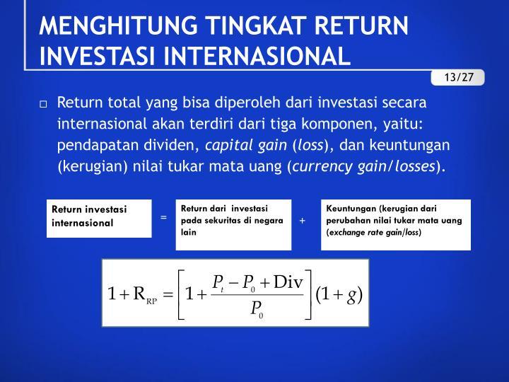 MENGHITUNG TINGKAT RETURN INVESTASI INTERNASIONAL