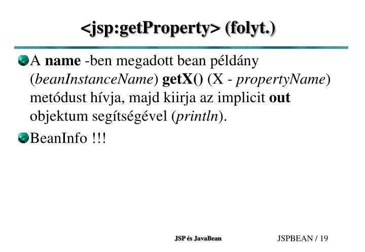 <jsp:getProperty> (folyt.)