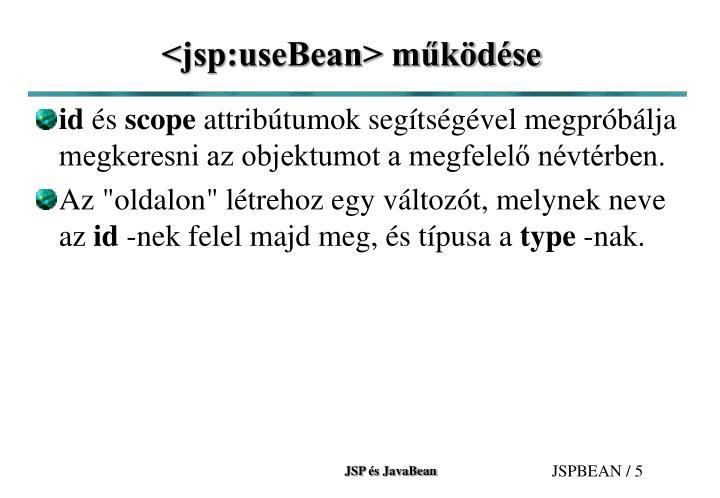 <jsp:useBean> működése