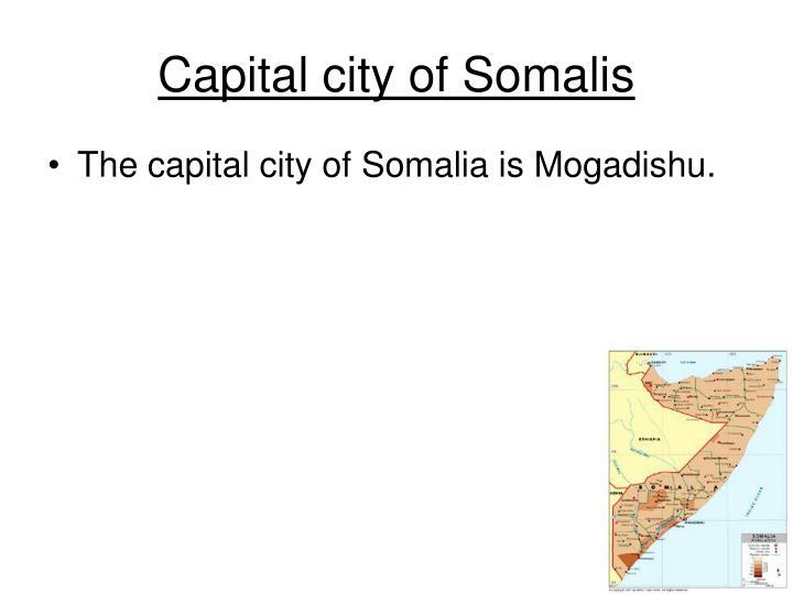 Capital city of Somalis