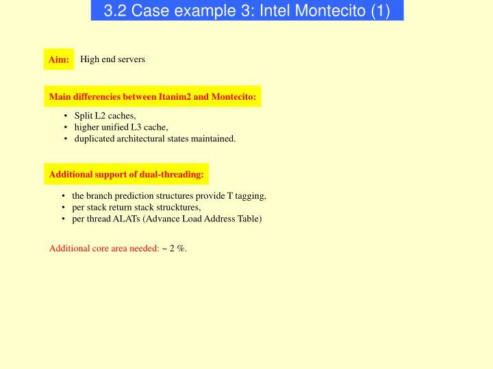 3.2 Case example 3: Intel Montecito (1)