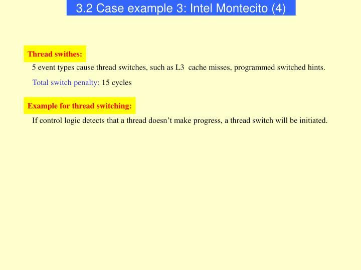 3.2 Case example 3: Intel Montecito (4)
