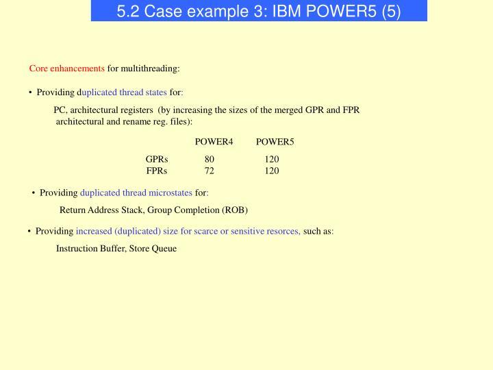5.2 Case example 3: IBM POWER5 (5)