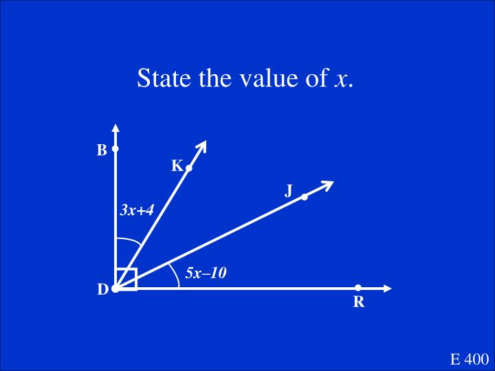 State the value of