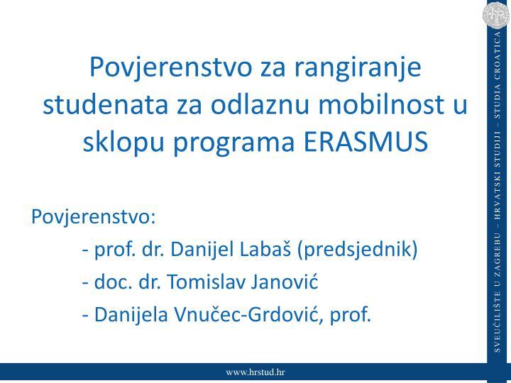 Povjerenstvo za rangiranje studenata za odlaznu mobilnost u sklopu programa ERASMUS