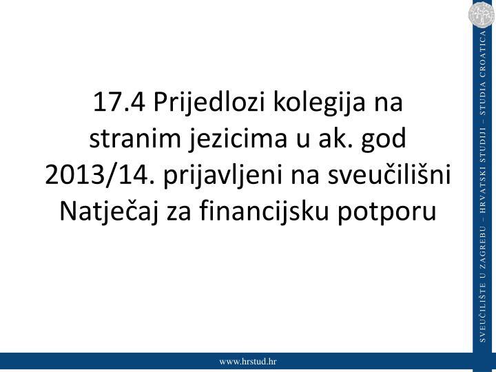 17.4 Prijedlozi kolegija na stranim jezicima u ak. god 2013/14. prijavljeni na sveučilišni Natječaj za financijsku potporu