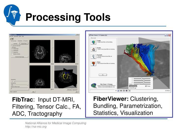 Processing Tools