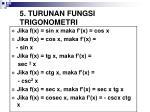 5 turunan fungsi trigonometri