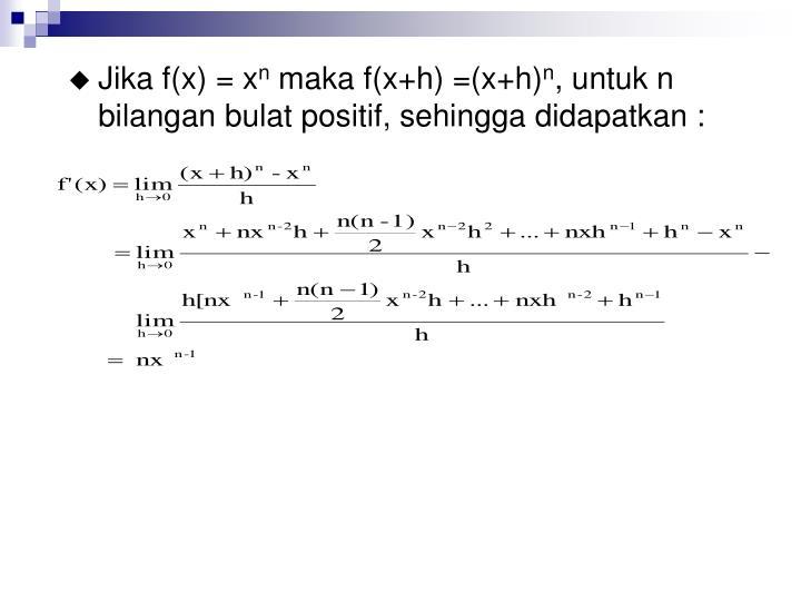 Jika f(x) = x