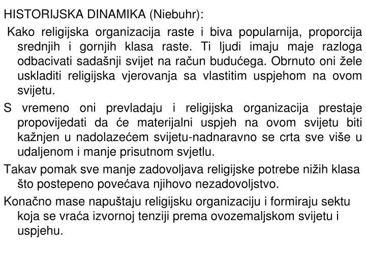 HISTORIJSKA DINAMIKA (Niebuhr):