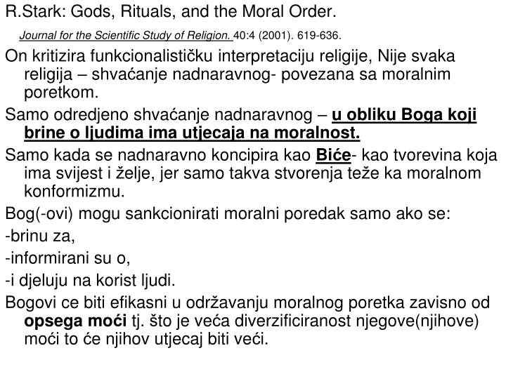 R.Stark: Gods, Rituals, and the Moral Order.