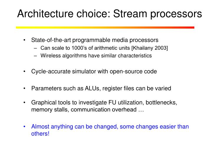 Architecture choice: Stream processors