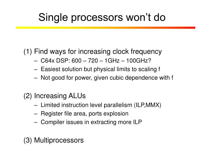 Single processors won't do