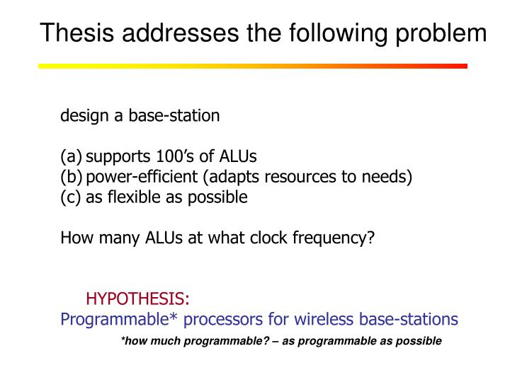 Thesis addresses the following problem