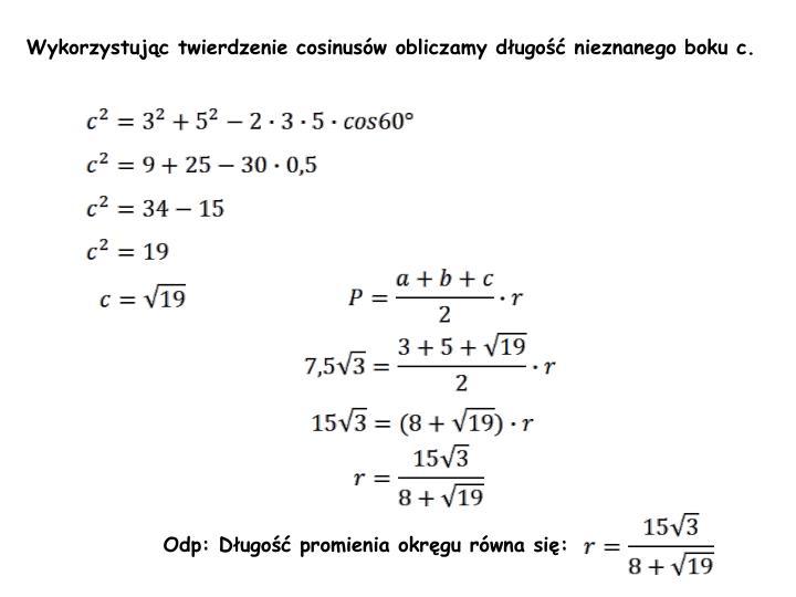 Wykorzystując twierdzenie cosinusów obliczamy długość nieznanego boku c.