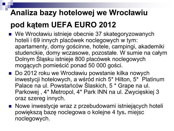 Analiza bazy hotelowej we Wrocławiu pod kątem UEFA EURO 2012