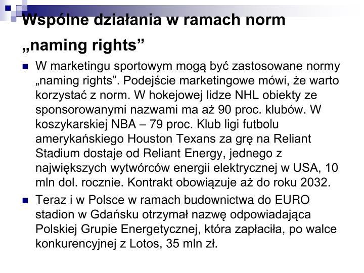 """Wspólne działania w ramach norm """"naming rights"""""""