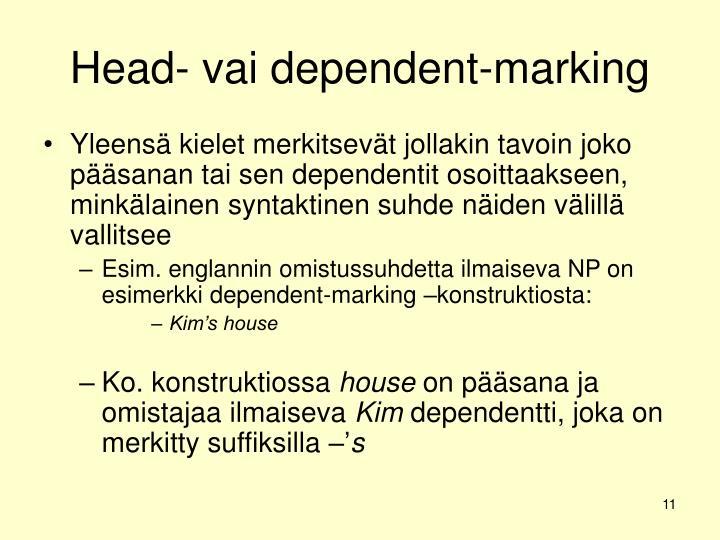 Head- vai dependent-marking