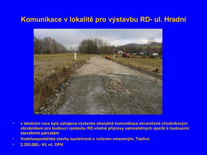 Komunikace v lokalitě pro výstavbu RD- ul. Hradní