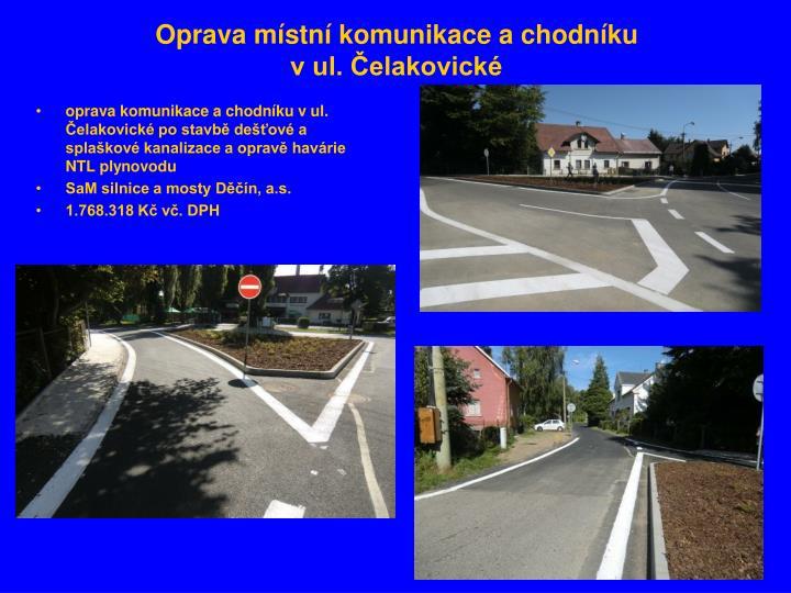 Oprava místní komunikace a chodníku