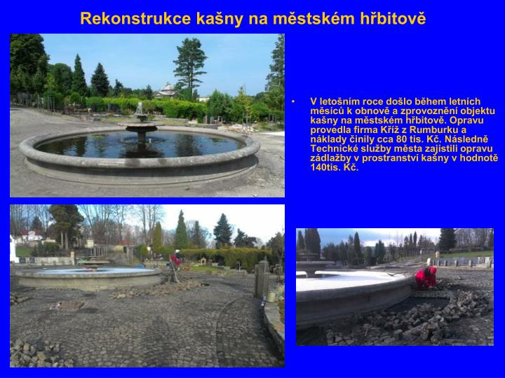 Rekonstrukce kašny na městském hřbitově