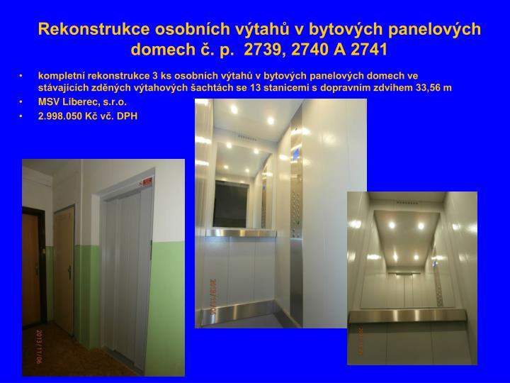 Rekonstrukce osobních výtahů v bytových panelových domech č. p.  2739, 2740 A 2741