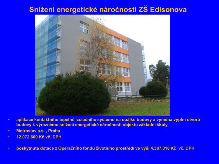 Snížení energetické náročnosti ZŠ Edisonova