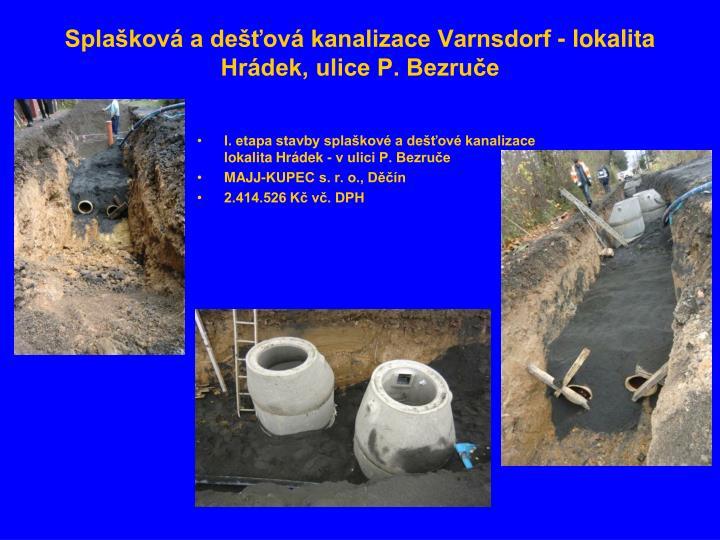 Splašková a dešťová kanalizace Varnsdorf - lokalita Hrádek, ulice P. Bezruče