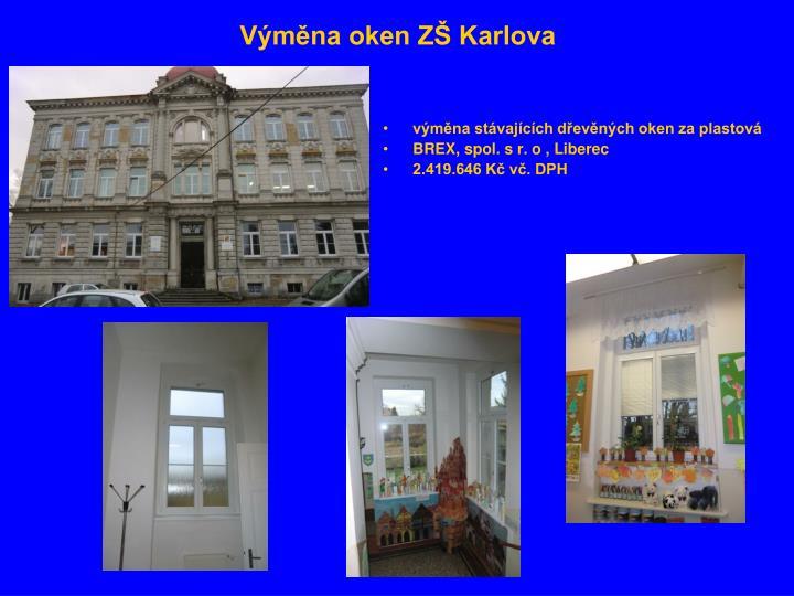Výměna oken ZŠ Karlova