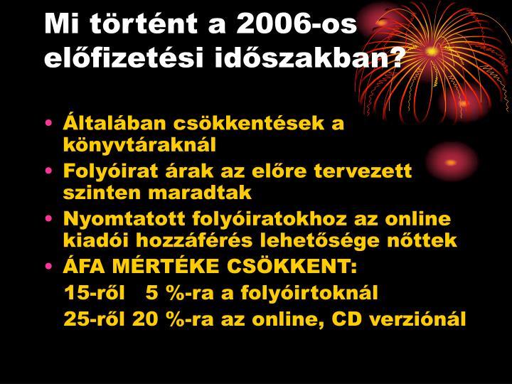 Mi történt a 2006-os