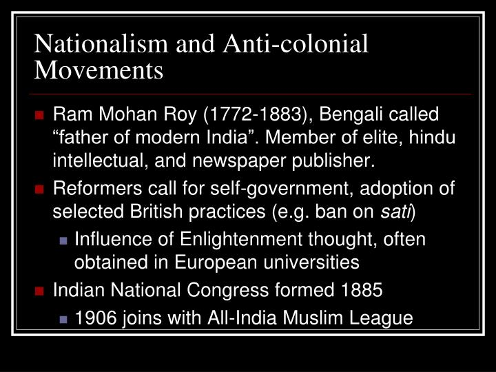 Nationalism and Anti-colonial Movements