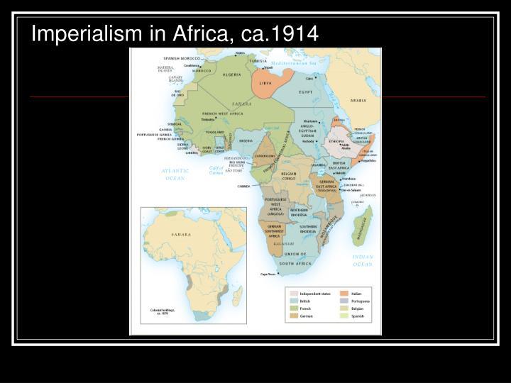 Imperialism in Africa, ca.1914